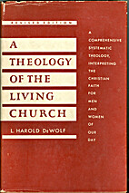 A theology of the living church by L. Harold…