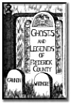 Ghosts & Legends of Frederick County by…