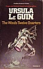 The Wind's Twelve Quarters Volume 1 by…