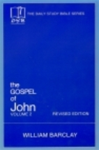Daily Study Bible: The Gospel of John,…