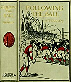 Following The Ball #1 (The Phillips Exerter…