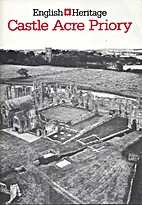 Castle Acre Priory, Norfolk by F. J. E. Raby