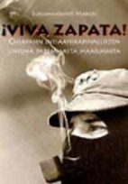 Viva Zapata! : Chiapasin…