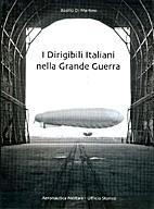 I dirigibili italiani nella Grande Guerra by…