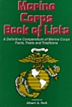 Marine Corps Book Of Lists by Albert A. Nofi