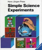 Simple Science Experiments by Hans…