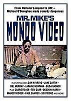 Mr. Mike's Mondo Video by Michael O'Donoghue