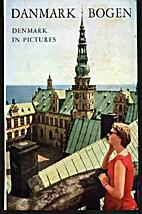 Danmarkbogen. Denmark in pictures