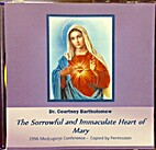 The Sorrowful and Immaculate Heart of Mary…