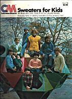Columbia-Minerva Sweaters for Kids: Book 796…