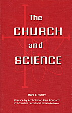 Church and Science by Mark J. Hurley