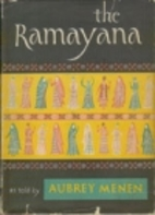The Ramayana: As Told by Aubrey Menen by…