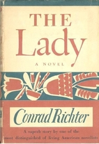The Lady by Conrad Richter