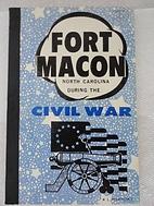 Fort Macon, North Carolina during the Civil…