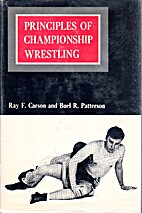 Principles of Championship Wrestling [By]…