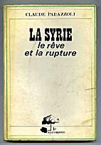 La Syrie: le rêve et la rupture by…