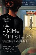 The Prime Minister's Secret Agent by Susan…