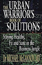 The Urban Warrior's Book of Solutions:…