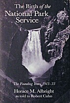 The birth of the National Park Service : the…
