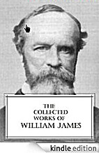 The Collected Works of William James (8…