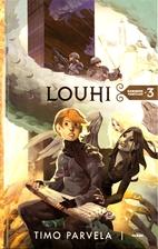 Louhi by Timo Parvela