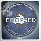Eclipsed: 15 Tracks of the Best New Music