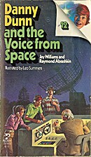 Danny Dunn and the Voice from Space by Jay…