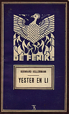 Yester en Li by Bernhard Kellermann