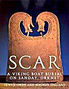 Scar: A Viking Boat Burial in Orkney by…