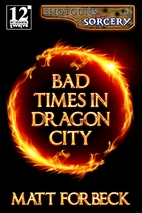 Bad Times in Dragon City (Shotguns &…