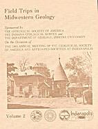 Field trips in Midwestern geology: Volume 2…