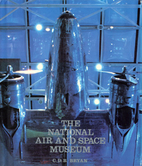 The National Air and Space Museum by C. D.…