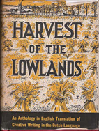 Harvest of the Lowlands: An Anthology in…
