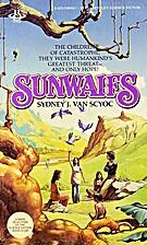 Sunwaifs by Sydney J. Van Scyoc