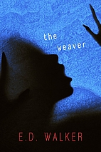 The Weaver and Other Unsettling Short…