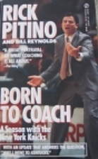 Born to Coach by Rick Pitino