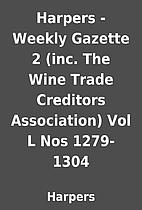 Harpers - Weekly Gazette 2 (inc. The Wine…