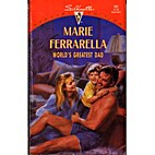 World's Greatest Dad by Marie Ferrarella