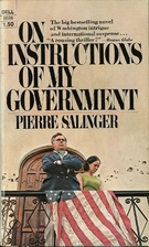 On Instructions of My Government by Pierre…