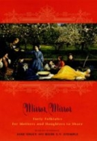 Mirror, Mirror: Forty Folk Tales for Mothers…