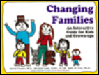Changing Families: A Guide for Kids and…