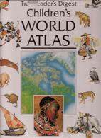 The Reader's Digest Children's World Atlas…