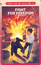 Fight For Freedom by Jay Leibold