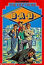 The kids from B.A.D. by Allen Morgan