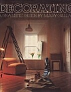 Decorating: A realistic guide by Mary…