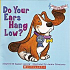 Do Your Ears Hang Low? (Sing and Read…