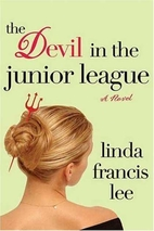 The Devil in the Junior League by Linda…