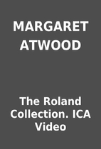 MARGARET ATWOOD by The Roland Collection.…