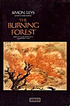 The Burning Forest: Essays on Chinese…