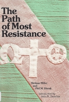 The Path of Most Resistance: Stories of…